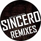 Sincero Remixes by Marc B