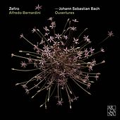 Play & Download Bach: Ouvertures by Ensemble Zefiro | Napster