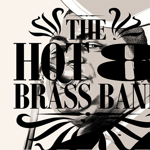 Play & Download Working Together / Keepin' It Funky by Hot 8 Brass Band | Napster