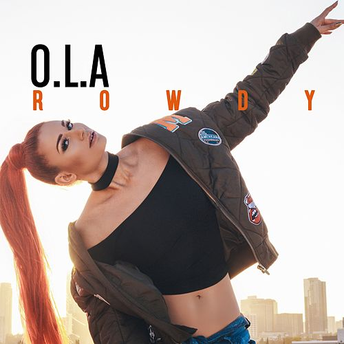 Play & Download Rowdy by Ola | Napster