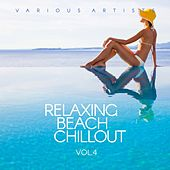 Relaxing Beach Chillout, Vol. 4 by Various Artists