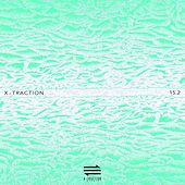 Play & Download X-Traction 15.2 (15 Years of Electronic Music Selected by Marc Ayats) by Various Artists | Napster
