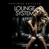 Lounge System, Vol. 4 by Various Artists