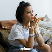Play & Download Rather Be with You by Sinead Harnett | Napster