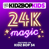 Play & Download 24K Magic by KIDZ BOP Kids | Napster