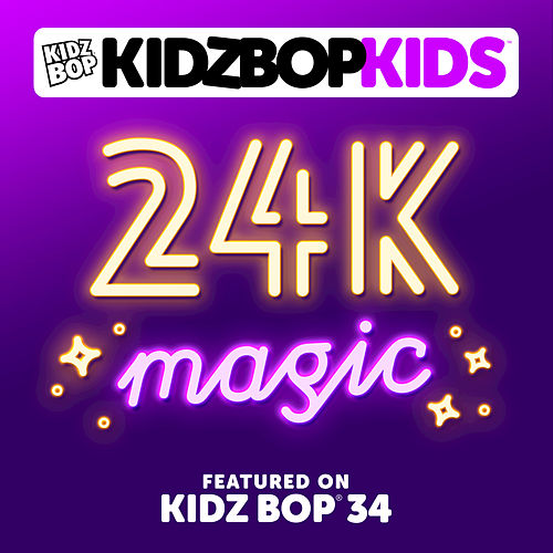 24K Magic by KIDZ BOP Kids
