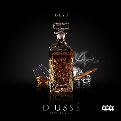 Play & Download D'ussé by Blis | Napster