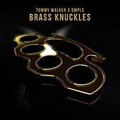 Play & Download Brass Knuckles by Tommy Walker | Napster