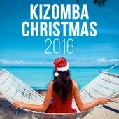 Kizomba Christmas 2016 by Various Artists