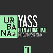 Been a Long Time by Yass