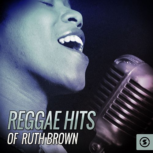 Play & Download Reggae Hits Of Ruth Brown by Ruth Brown | Napster