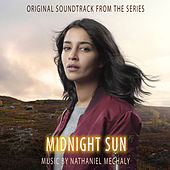 Midnight Sun (Original Soundtrack from the TV Series) by Various Artists