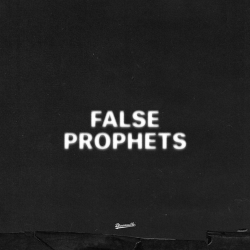 False Prophets by J. Cole