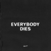 Play & Download Everybody Dies by J. Cole | Napster