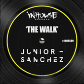 Play & Download The Walk by Junior Sanchez | Napster