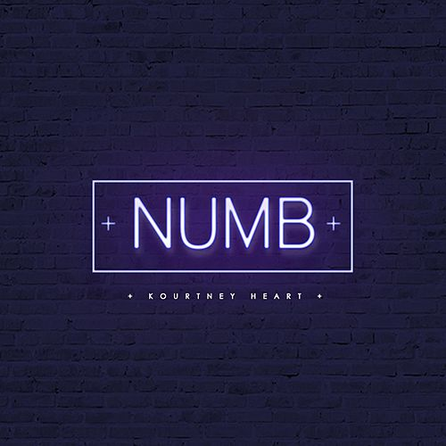 Numb by Kourtney Heart