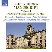 Play & Download The Guerra Manuscript, Vol. 4 by Various Artists | Napster
