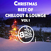 Christmas: Best of Chillout and Lounge, Vol. 1 by Various Artists