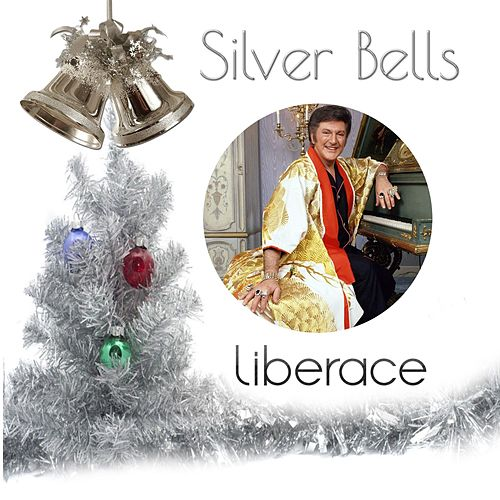 Play & Download Silver Bells by Liberace | Napster