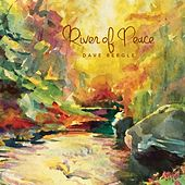 River of Peace by Dave Beegle