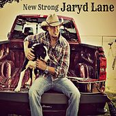 New Strong by Jaryd Lane