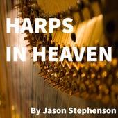Harps in Heaven by Jason Stephenson
