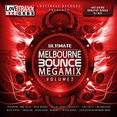 Ultimate Melbourne Bounce Megamix, Vol. 2 by Various Artists