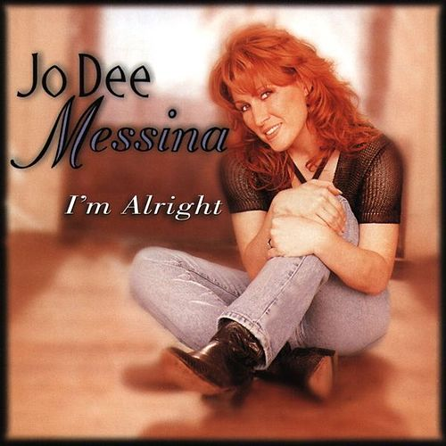Play & Download I'm Alright by Jo Dee Messina | Napster