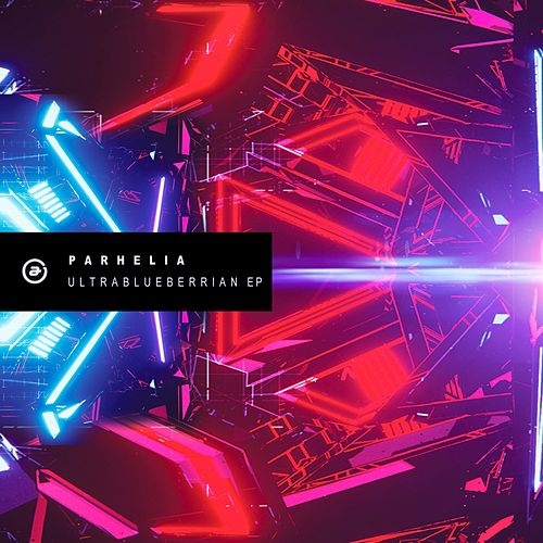 Ultrablueberrian EP by Parhelia