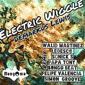 Play & Download Electric Wiggle by Demarkus Lewis | Napster