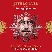 Ring Out These Bells (Ring Out, Solstice Bells) von Jethro Tull