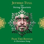 Pass the Bottle (A Christmas Song) by Jethro Tull