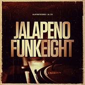 Play & Download Jalapeno Funk, Vol. 8 by Various Artists | Napster