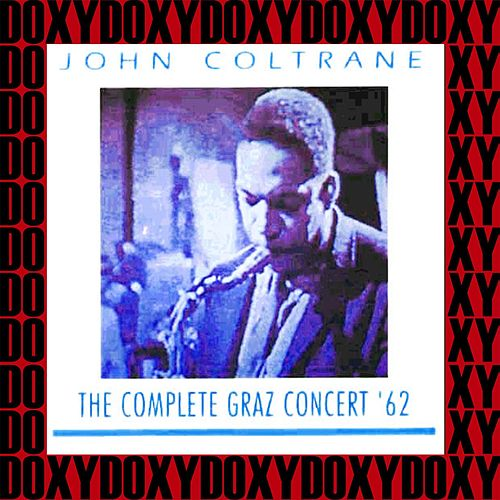 Play & Download The Complete 1962 Graz Concert (Live, Remastered, Doxy Collection) by John Coltrane | Napster
