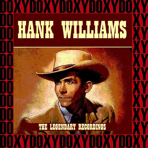 The Legendary Recordings (Remastered, Doxy Collection) by Hank Williams