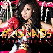 Play & Download #Round3 by Elise Estrada | Napster