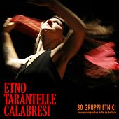 Etno tarantelle calabresi (30 gruppi etnici in una compilation tutta da ballare) de Various Artists