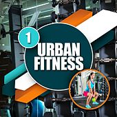 Urban Fitness 1 by Various Artists