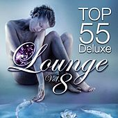 Top Lounge 55, Vol. 8 (Deluxe, the Original) by Various Artists