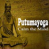 Calm the Mind de Putumayoga