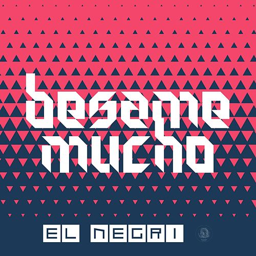 Play & Download Bésame Mucho by Negri | Napster