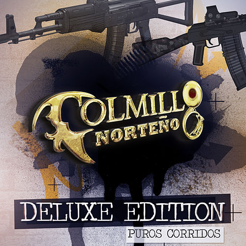Play & Download Puros Corridos (Deluxe Edition) by Colmillo Norteno | Napster