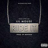 Play & Download Ride It by Lil Mouse | Napster