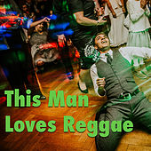 Play & Download This Man Loves Reggae by Various Artists | Napster