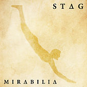 Play & Download Mirabilia by Stag | Napster