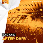 After Dark by Denis Kenzo
