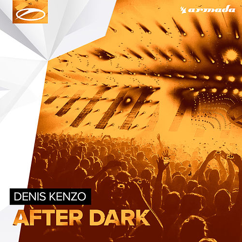 Play & Download After Dark by Denis Kenzo | Napster