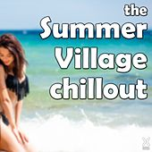 The Summer Village Chillout by Various Artists