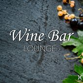 Play & Download Wine Bar Lounge by Various Artists | Napster
