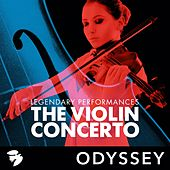 The Violin Concerto: Legendary Performances von Various Artists
